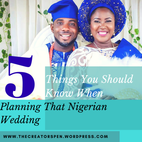 5 Things You Should Know When Planning That Nigerian Wedding (1)